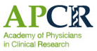 Academy of Physicians in Clinical Research (APCR)